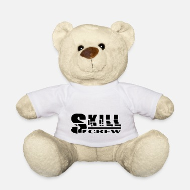 Skill skill - Teddy Bear