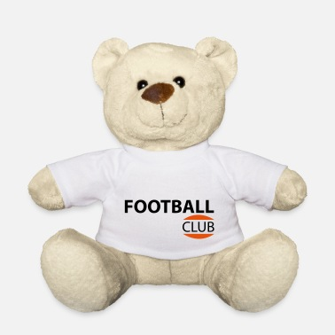 Football Club Football Club - Teddy Bear