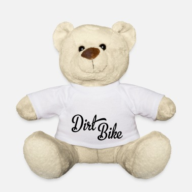 Dirt Bike dirt bike - Teddy Bear