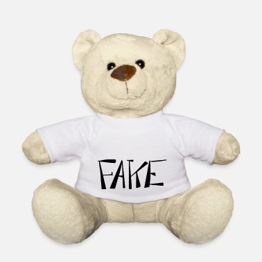 FAKE - Teddy Bear