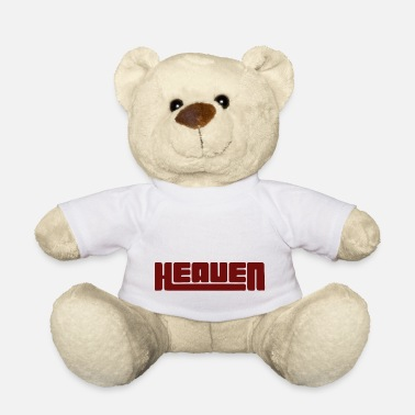 Heaven Heaven heaven - Teddy Bear