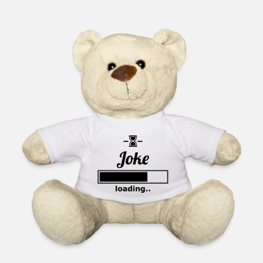 Joke joke - Teddy Bear