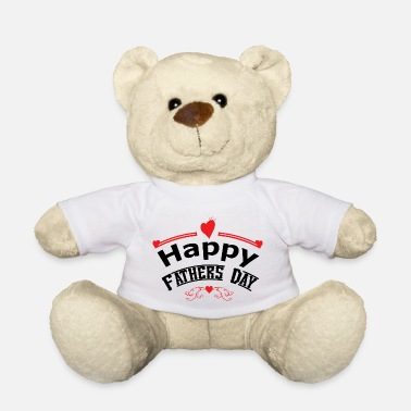 Fathers Day Fathers day - Teddy Bear