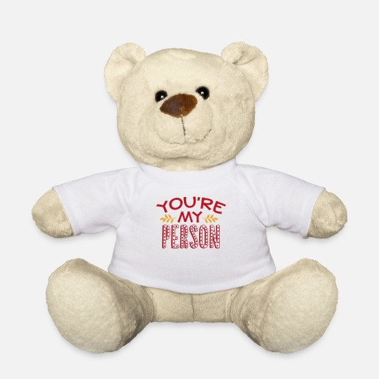 Love Teddy Bear Toys - You are my person - Teddy Bear white