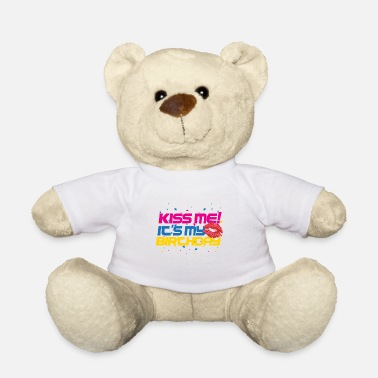 Saying Birthday birthday present gift kiss me - Teddy Bear