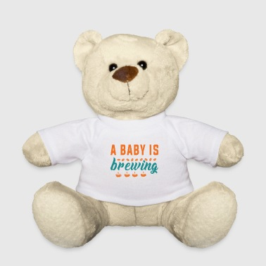 Funny Pregnancy Announcement A baby is brewing - Teddy Bear