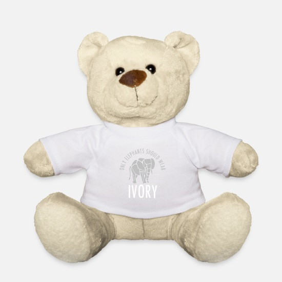 Animal Rights Activists Teddy Bear Toys - Only elephants should wear ivory - Teddy Bear white