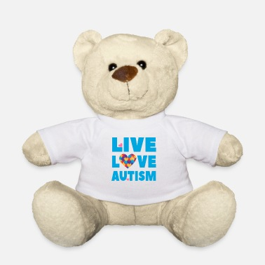 Autism Awareness Autism Awareness - Live Love Autism - Teddy Bear