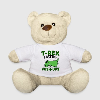 Push Up T Rex push ups - Teddy Bear