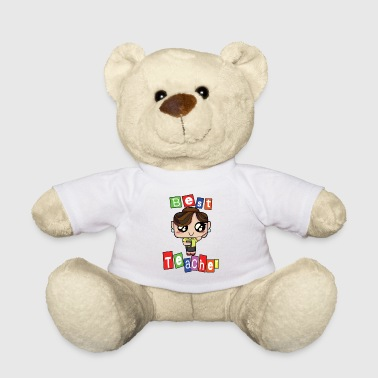 Teaching Teacher Teach School Kindergarten teaching tshirt love school teach 1 - Teddy Bear