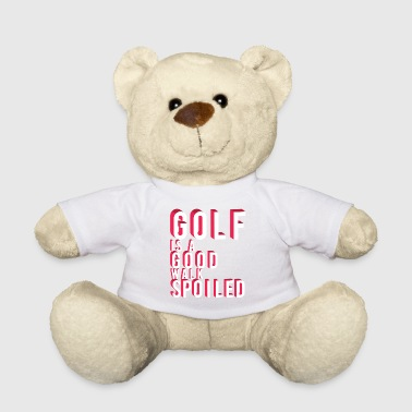 Walking Stick Golf is a Good Walk Spoiled Tshirt Design - Teddy Bear
