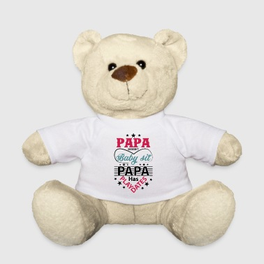 Papa PAPA DOESN'T - Teddy Bear