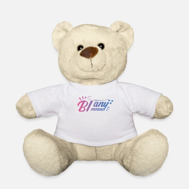 Bi LGBT Bisexual - Bi - Pride - Bi any means - Teddy Bear