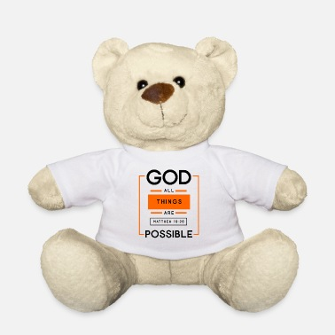 Christ Jesus Everything is possible with God, Christian, Bible, - Teddy Bear