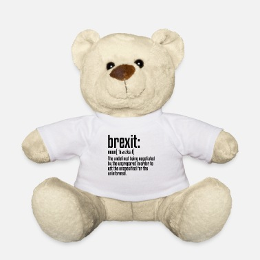 Brexit Brexit Definition | British Exit European Union - Teddy Bear