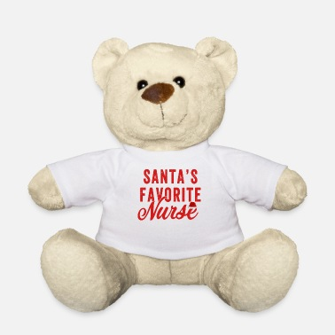 Favorite Nurse Santa's Favorite Nurse - Teddy Bear