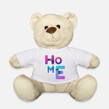 Home At home - home - at home - Teddy Bear
