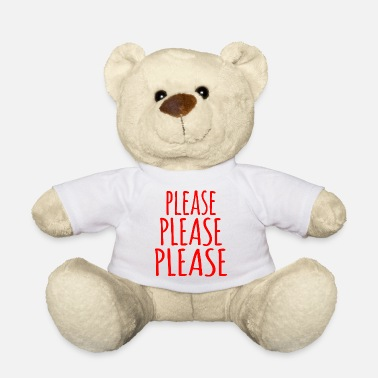 Please Please Please Please (red) - Franglais Humor - Teddy Bear