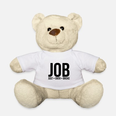 Job job - Teddy Bear