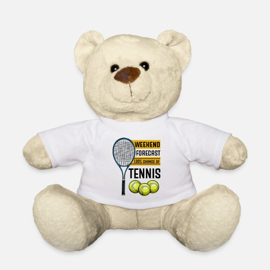 Tennis Match Teddy Bear Toys - Weekend Forecast 100% Chance Of Tennis Geschenk - Teddy Bear white