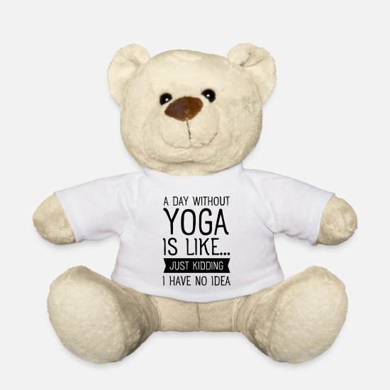 Yogi Knuffeldieren - A Day Without Yoga Is Like... - Teddybeer wit