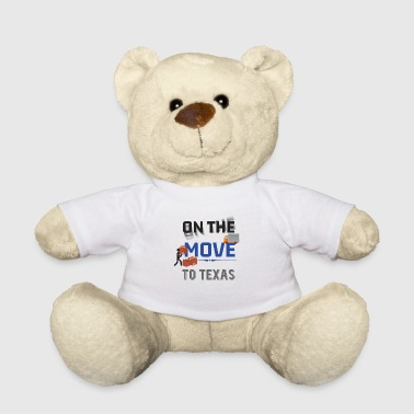On the Move to Texas Moving State & House Gift - Teddy Bear