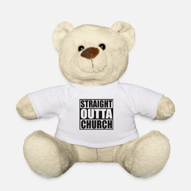 Shares STRAIGHT OUTTA CHURCH - Teddy Bear