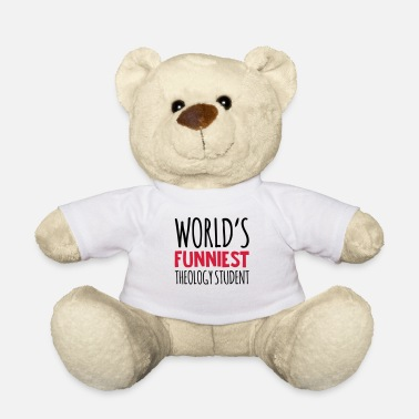 Theology worlds funniest theology student - Teddy Bear