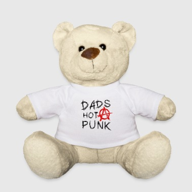 Punk Rocker DAD's hot PUNK dad punk rocker music Anarchy - Teddy Bear