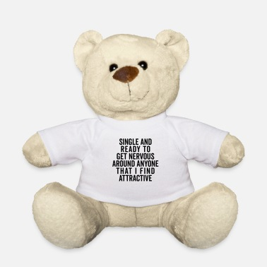 Hipster Single And Nervous Funny Quote - Ours en peluche