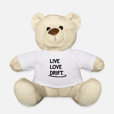 Drifting Live Love Drift, Black Car Tuning Gift Idea - Teddy Bear
