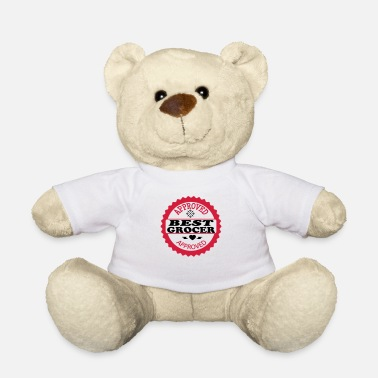 Grocer Approved best grocer - Teddy Bear
