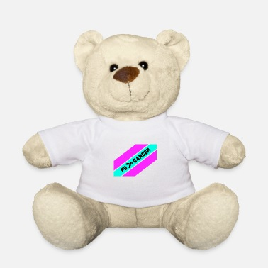 Fight Cancer Fu ... Cancer / fight against cancer / Fu .. Cancer - Teddy Bear