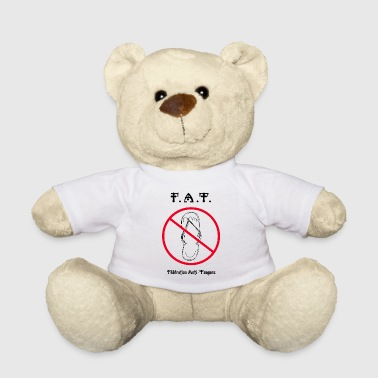 Fat FAT - Teddy Bear