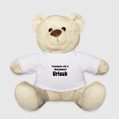 Foreign Foreign word with 6 letters? vacation - Teddy Bear
