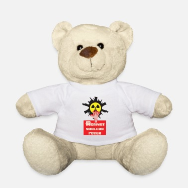 Anti Nuclear Power Nuclear power nuclear phase-out yes and against nuclear power - Teddy Bear