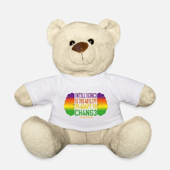 Intelligence Teddy Bear Toys - Intelligence is the ability to adapt to change - Teddy Bear white