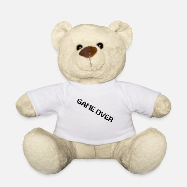 I Am Gaming I am game over - Teddy Bear
