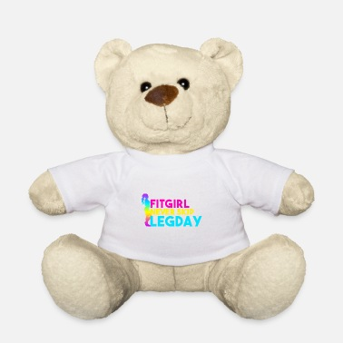Fitgirl never skip legday fitness motivation - Teddy Bear