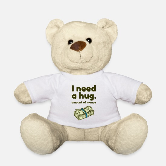 Tenderness Teddy Bear Toys - Hug me hug hug funny sayings money humor - Teddy Bear white