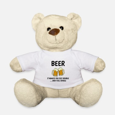 Memes Beer Humour Funny Alcohol Sayings Meme Sarcastic - Teddy Bear