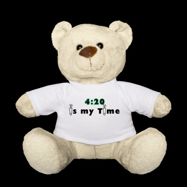 420 is my time grass cannabis gift idea - Teddy Bear