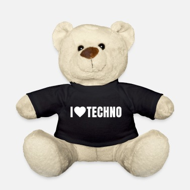 Music i love techno - Teddy Bear