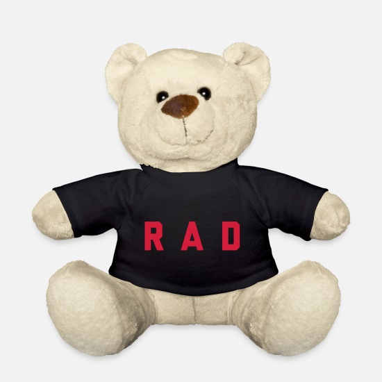Typography Teddy Bear Toys - Rad Funny Quote - Teddy Bear black
