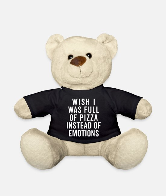 Pizza Teddy Bear Toys - Full Of Pizza Funny Quote - Teddy Bear black