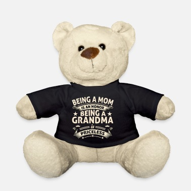 Grandma BEING A GRANDMA - Teddy Bear