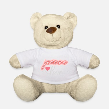 Please Jeanne gifts love heart I'm the most beautiful - Teddy Bear