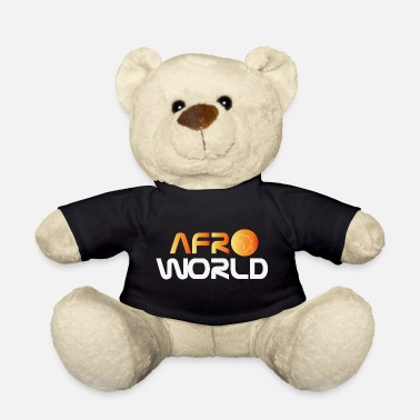 Afro afro world - Teddy Bear