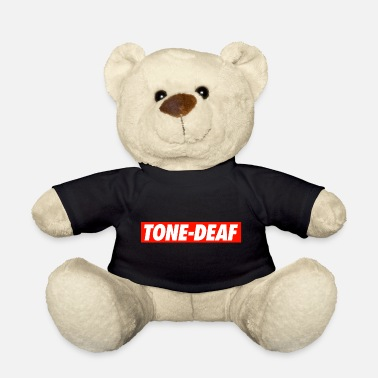Tone Tone-Deaf - Teddy Bear