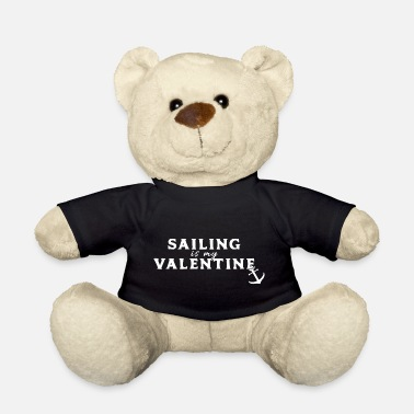 Saliboat Sailor love valentines maritim sayings gift - Teddy Bear